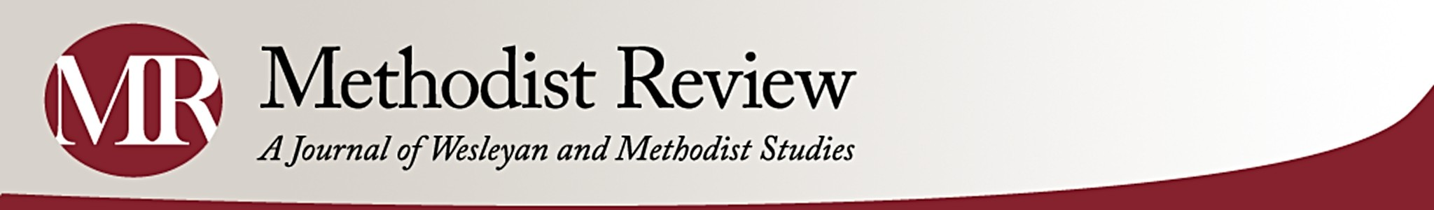 Logo for Methodist Review: A Journal of Wesleyan and Methodist Studies